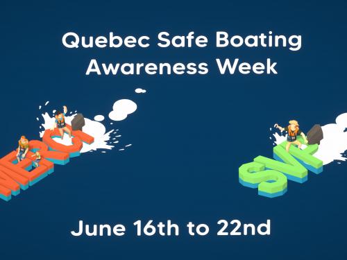 Semaine québécoise de la sécurité nautique!